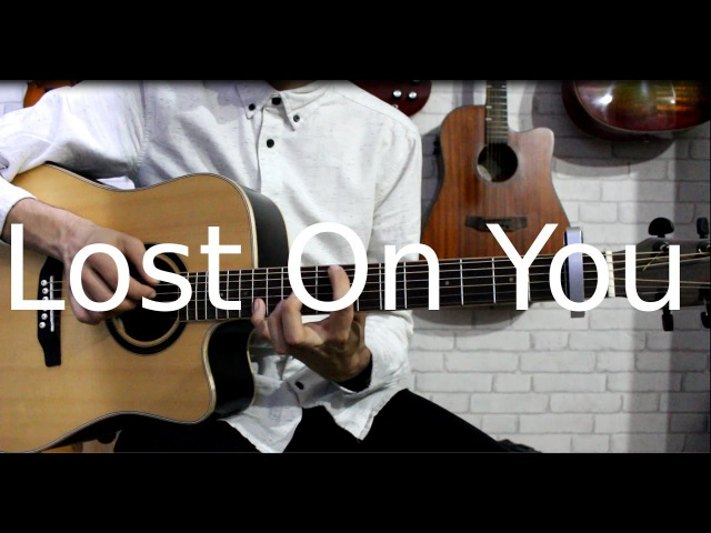LP - Lost On You Fingerstyle Guitar Cover [WITH TABS]