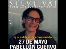 Стив Вай о концерте в Мехико 27 мая 2017