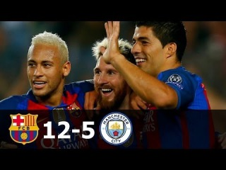 FC Barcelona vs Manchester City 12-5 All Goals in UCL 2014-2016