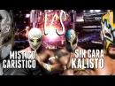 Caristico and Mistico vs Kalisto and Sin Cara (CMLL WWE)