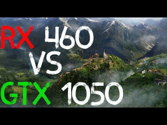 ТЕСТ ВИДЕОКАРТ GTX 1050 (2GB) vs RX 460 2GB (16 ИГР)