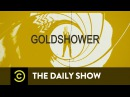 Goldshower The Daily Show