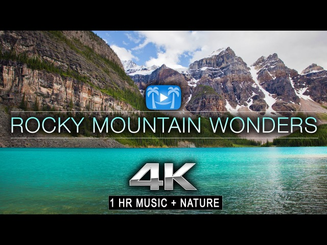 1 HR 4K: ROCKY MOUNTAIN WONDERS (music nature)™ Dynamic Relaxation Film - Banff Jasper Alberta