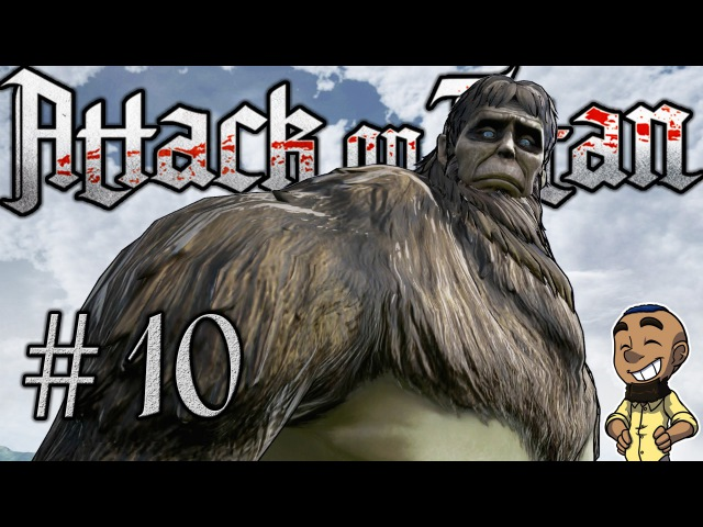 BEAST TITAN | Attack on Titan (AOT Wings of Freedom) | Part 10 Gameplay Walkthrough PS4 Xbox One