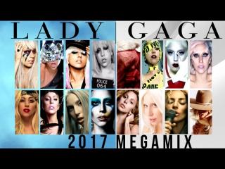 Lady GaGa Megamix [2017]