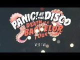 Panic! At The Disco - Death Of A Bachelor Tour (Week 2 Recap)