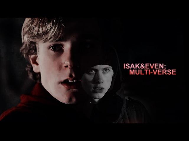 Isak/even (multi-verse) | killing me to love you