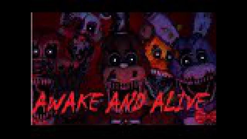(SFM FNAF)Awake and Alive by skillet