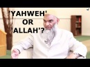 Q A 'Yahweh' or 'Allah' Who was Abraham's God Dr Shabir Ally