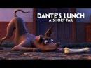 "Disney Pixar's Coco presents Dante's Lunch A Short Tail"""