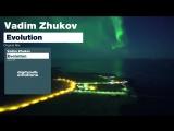 Vadim Zhukov - Evolution (Teaser) HD