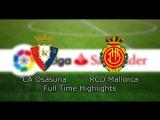 CA Osasuna - RCD Mallorca  La Liga  6th season  27th tour