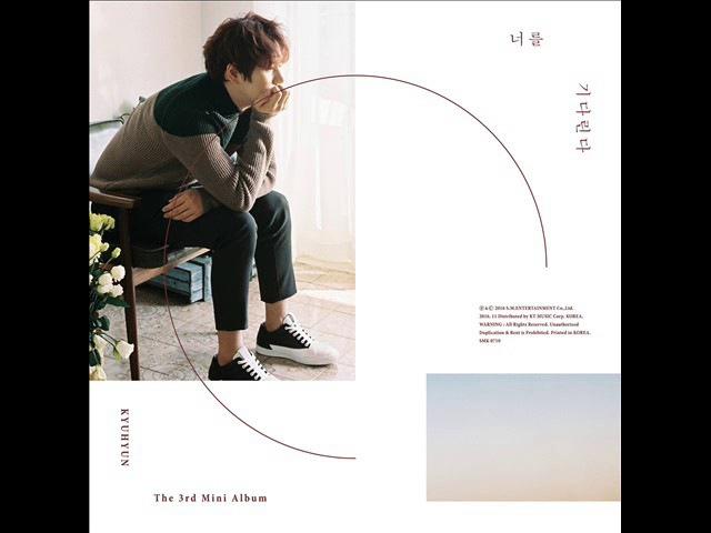 [3rd Mini Album] [Full Album] KYUHYUN (규현) - 너를 기다린다 (Waiting, Still)