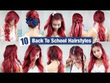 10 Back To School Hairstyles l Quick &amp Easy Hairstyles for School