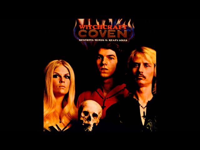 Coven - Witchcraft Destroys Minds Reaps Souls (Full Album) - 1969
