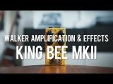 Walker A&ampE King Bee MKII (demo)