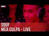 Souf - Mea Culpa - Live - CCauet sur NRJ
