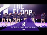 J-CREW 'GIRL PROBLEMS'  Finalist - Hit The Floor Toronto #HTF2017