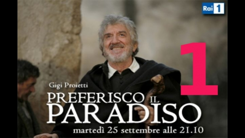 8628-1.Святой Филипп Нери: Я предпочитаю рай / Preferisco il Paradiso (1 серия) (2010)(HD) (х/ф) (субтитры)