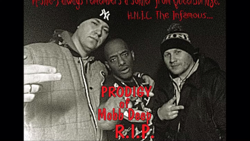 M-side-S always remembers a soldier from Queensbridge. H.N.I.C. The Infamous... PRODIGY of Mobb Deep R.I.P.