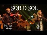 Marcus Viana, Raya Hilal e Transfonica Orkestra - SOB O SOL (em