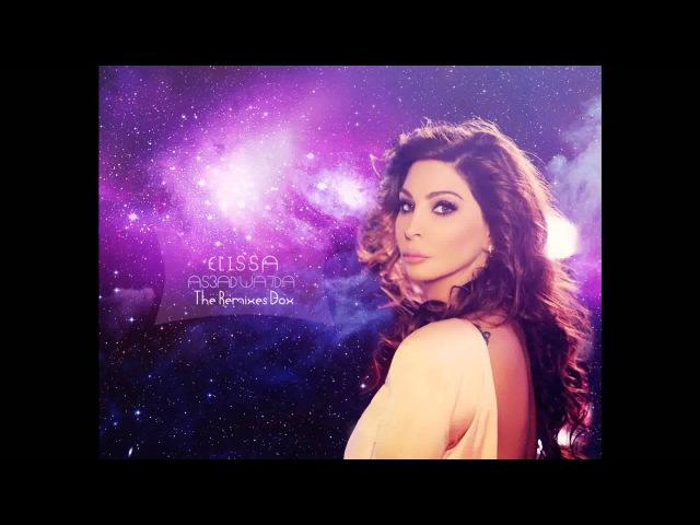 Elissa - As3ad Wa7Da Remix By Dj AKM