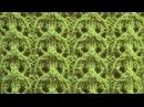 Ажурный узор Дорожки Вязание спицами Видеоуроки
