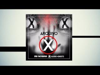 Jon Mesquita, Aliens & Ghosts - Arquivo X (Original Mix) [Free Download]