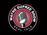 LIVE The Wayne Dupree Program 32817
