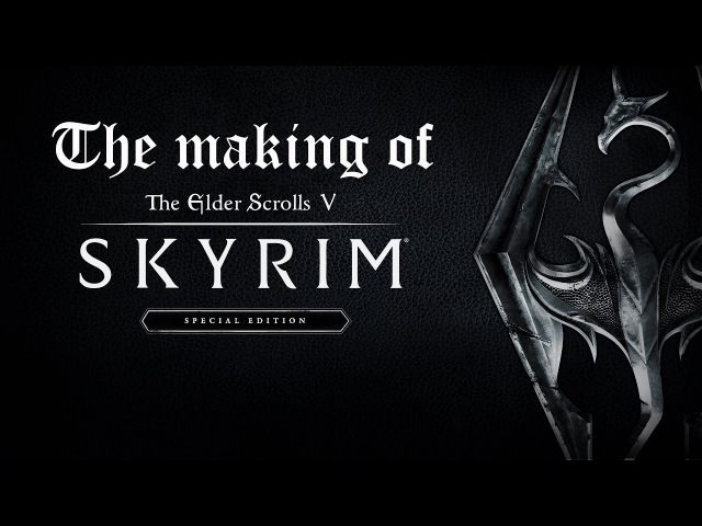 О Создании Игр 6 : The Elder Scrolls V: Skyrim \ The Elder Scrolls IV: Oblivion