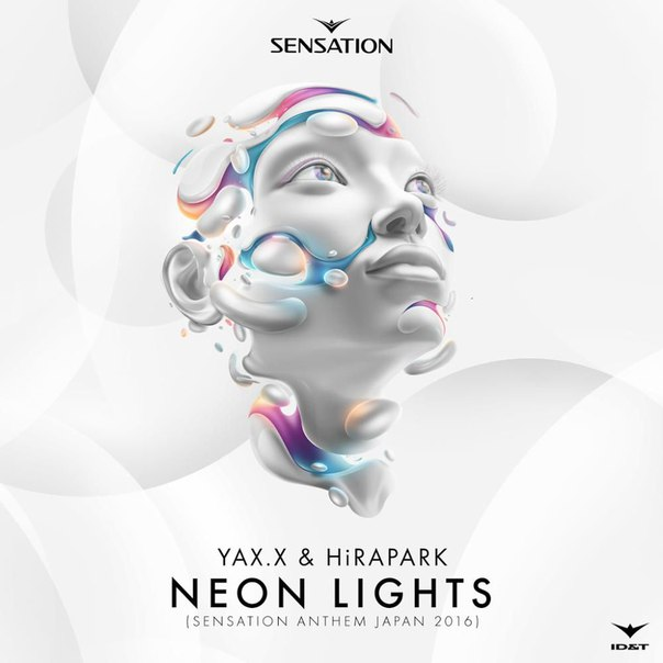 Yax.X & Hirapark - Neon Lights (Sensation Japan Anthem 2016) (Original Mix)