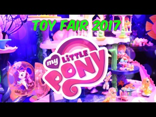 Unbox Daily: FIRST LOOK ALL NEW - My Little Pony Review - New York Toy Fair 2017 - 4K