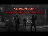 Killing Floor 2 Gunslinger Tribute Hold on, I'm Coming 1080p 60 fps