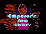 [Premiere]-[SFM FNAF] The Night of kings!-Emperor's New Clothe's (Cover by: NateWantsToBattle's )