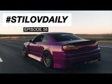 #STILOVDAILY — Episode 58
