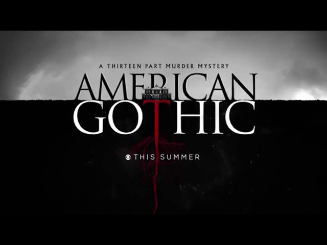 Американская готика\ American Gothic (2016)