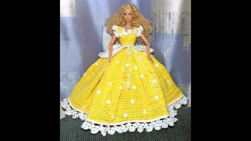 Платья для Барби Крючком 2019 Dresses for Barbie Crochet Gehäkelte Kleider für Barbie