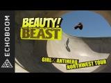 Beauty and the Beast - Eric Koston, Sean Malto, Alex Olson - Girl &amp Antihero