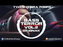 ✪ Bass Terror VOL.2 - Tylko Dobra Pompa ✪ DJ IGNAK ✪ BASS HOUSE FIDGET MIX 2017 ✪