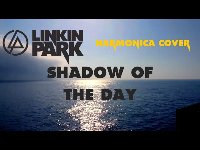 Linkin Park - Shadow of the Day (harmonica cover)