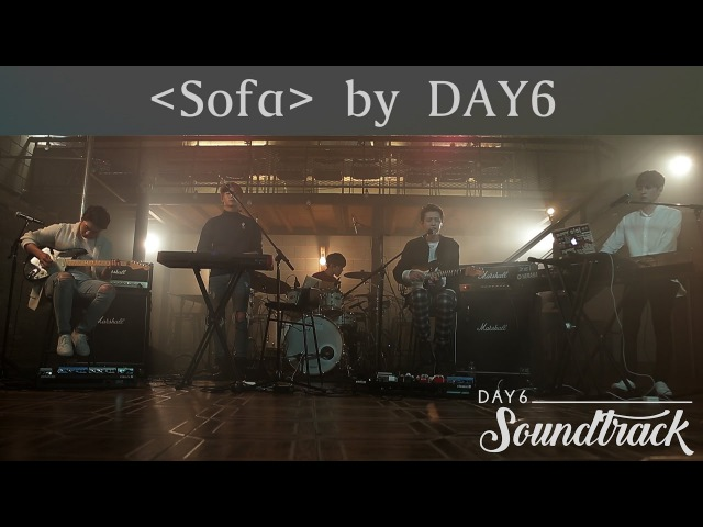 [171019] DAY6 - Re-imagining Crush's Sofa·Soundtrack EP03