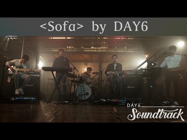 [KSTYLE TV] DAY6 Soundtrack EP.3 - Re-imagining Crush's Sofa