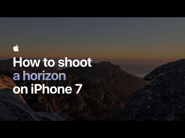 How to shoot a horizon on iPhone 7 — Apple