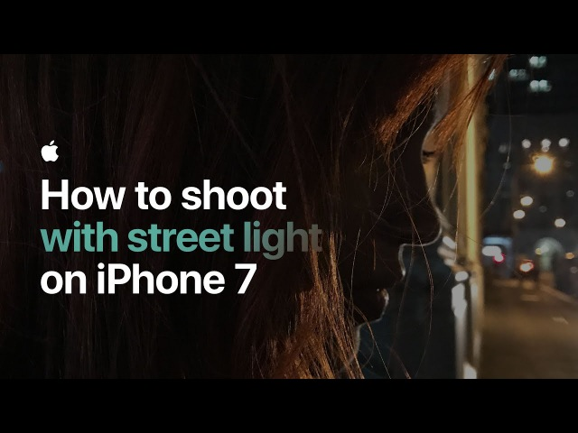 How to shoot with street light on iPhone 7 — Apple