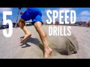 5 Essential Speed and Agility Drills