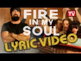 Walk off the Earth - Fire In My Soul (Lyric Video)