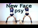 PSY New Face 싸이 뉴 페이스 안무 cover dance WAVEYA feat.Cheese