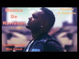 Kizomba Mix 2016 Novas Best Musica De Ravidson Zouk Love Songs