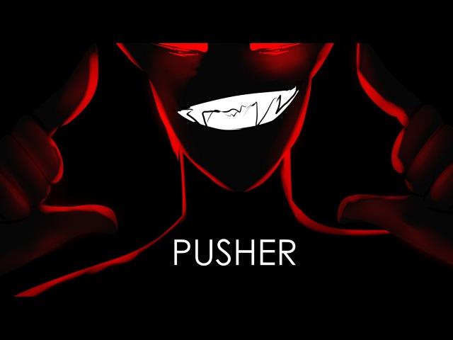 Pusher [meme]