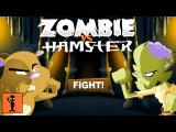 Zombie vs Hamster - Games For Kids To Play Android Gameplay Funny Videos Sport Game